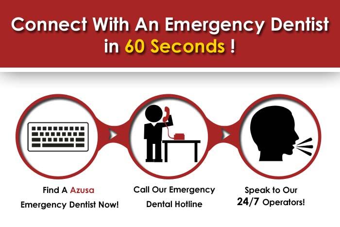 Emergency dentist Azusa CA