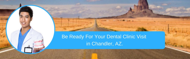 How To Prepare For Your chandler, az Emergency Dental Clinic Visit