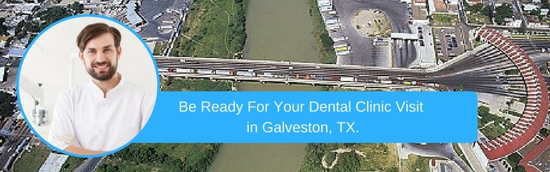 How To Prepare For Your galveston tx Emergency Dental Clinic Visit