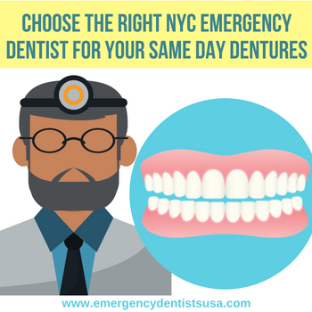 How to Choose The Right NYC Emergency Dentist for your Same Day Dentures