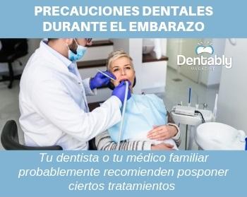 Precauciones Dentales Durante el Embarazo