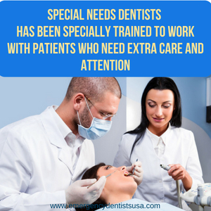 Special needs dentist procedures