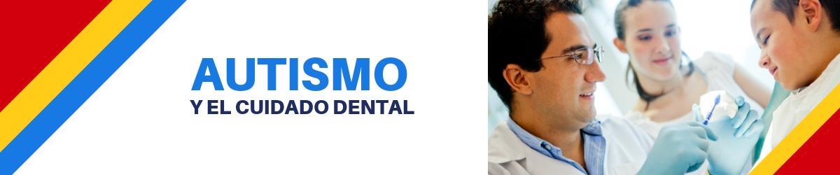 autismo y cuidado dental