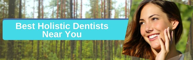 best holistic dentists near me header