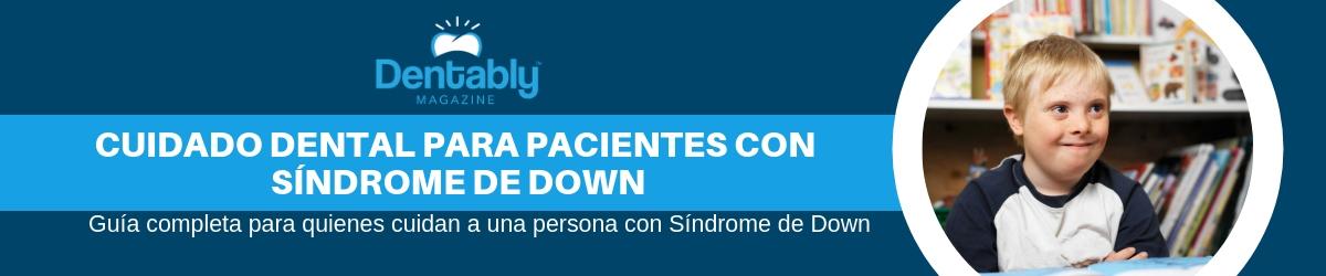 cuidado dental con sindrome de down