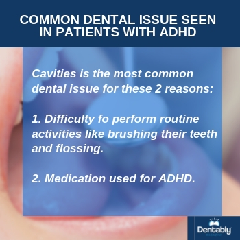 dental issues in patients with adhd dentably