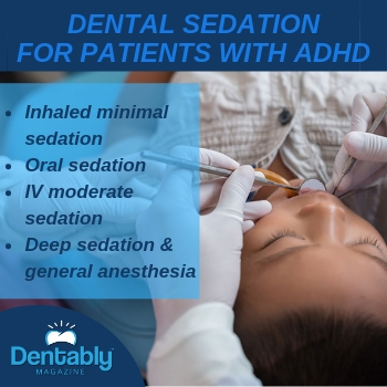 dental sedation for parents with adhd dentably