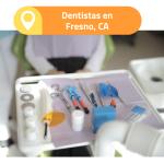 dentista en fresno