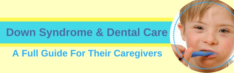 down syndrome dental care header