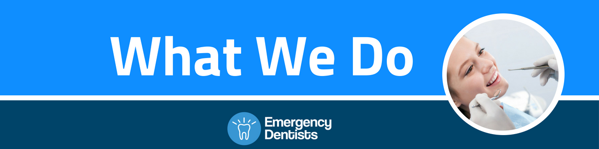 what we do emergency dentists usa