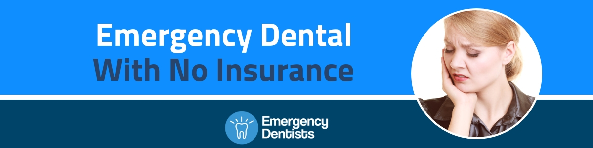 Emergency Dental No Insurance – Dentists That Take Payments