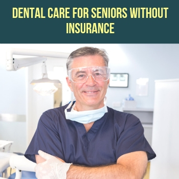 Emergency Dentist for Seniors | Dental Care with No Insurance