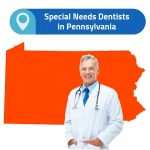 find Special Needs Dentists in Pennsylvania