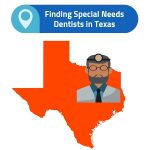 finding dentist for special needs in texas