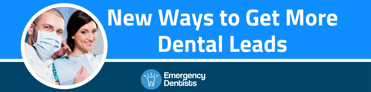 how to get dental leads