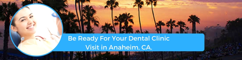 how to prepare for your anaheim in emergency dental clinic visit