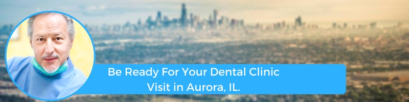 how to prepare for your aurora il emergency dental clinic visit