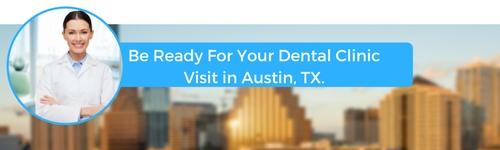 how to prepare for your austin texas emergency dental clinic visit