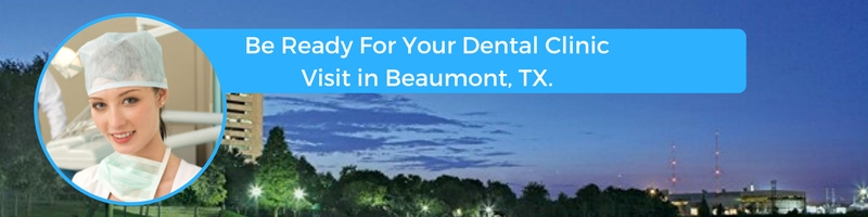how to prepare for your beaumont texas emergency dental clinic visit