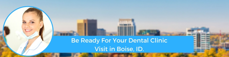 how to prepare for your boise id emergency dental clinic visit