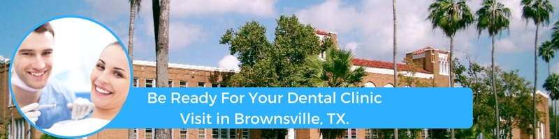 how to prepare for your brownsville tx emergency dental clinic visit