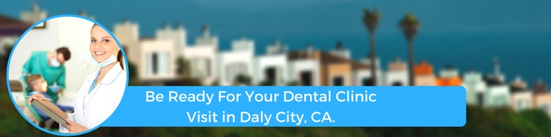 how to prepare for your daly city ca emergency dental clinic visit