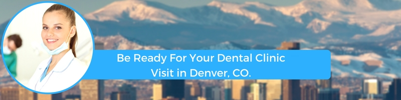 how to prepare for your denver colorado emergency dental clinic visit
