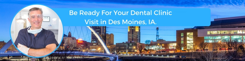 how to prepare for your des moines ia emergency dental clinic visit