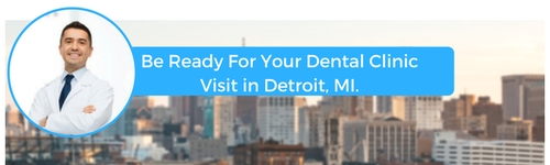 how to prepare for your detroit michigan emergency dental clinic visit