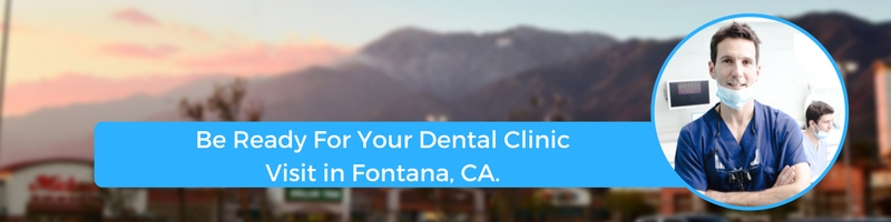 how to prepare for your fontana ca emergency dental clinic visit