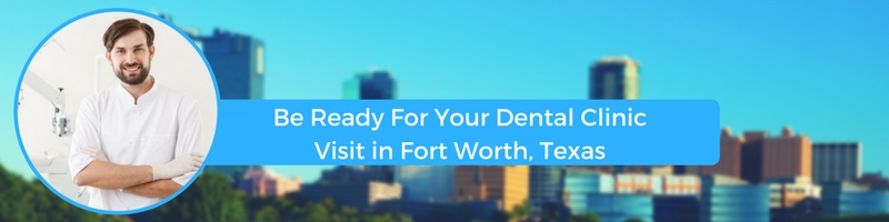 how to prepare for your fort worth texas emergency dental clinic visit