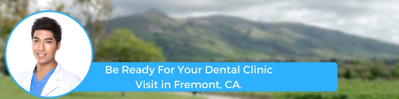 how to prepare for your fremont ca emergency dental clinic visit