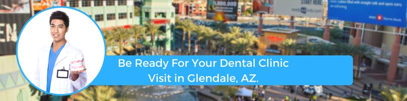 how to prepare for your glendale arizona emergency dental clinic visit