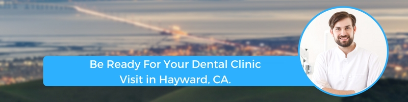 how to prepare for your hayward ca emergency dental clinic visit