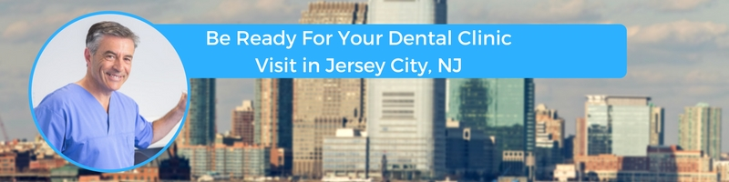 how to prepare for your jersey city new jersey emergency dental clinic visit