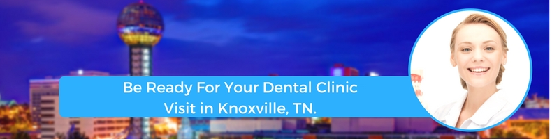 how to prepare for your knoxville tn emergency dental clinic visit
