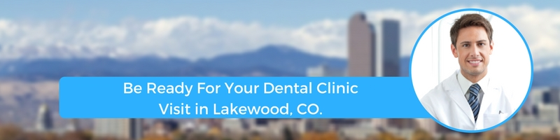 how to prepare for your lakewood co emergency dental clinic visit