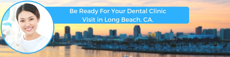 how to prepare for your long beach ca emergency dental clinic visit