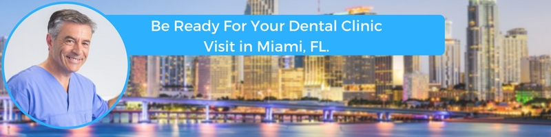 how to prepare for your miami florida emergency dental clinic visit