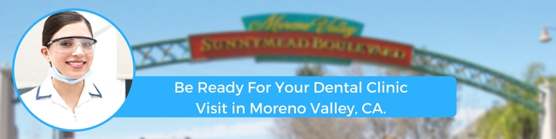 how to prepare for your moreno valley ca emergency dental clinic visit