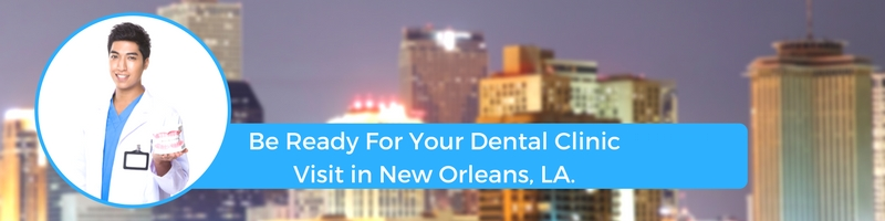 how to prepare for your new orleans la emergency dental clinic visit
