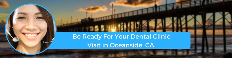 how to prepare for your oceanside ca emergency dental clinic visit