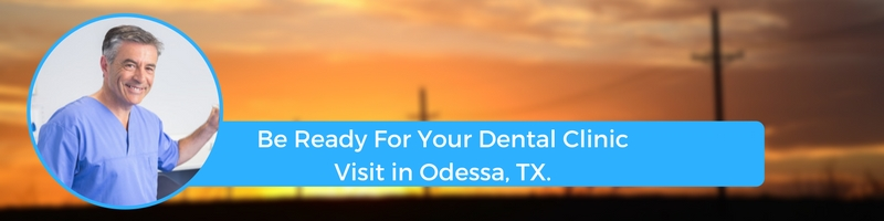 how to prepare for your odessa tx emergency dental clinic visit