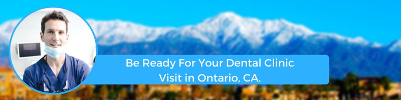 how to prepare for your ontario ca emergency dental clinic visit