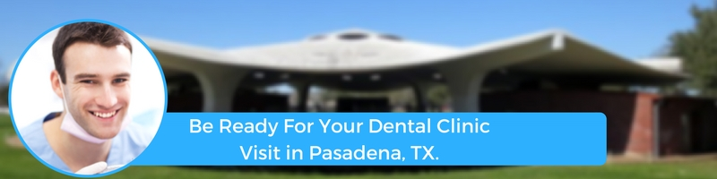 how to prepare for your pasadena tx emergency dental clinic visit