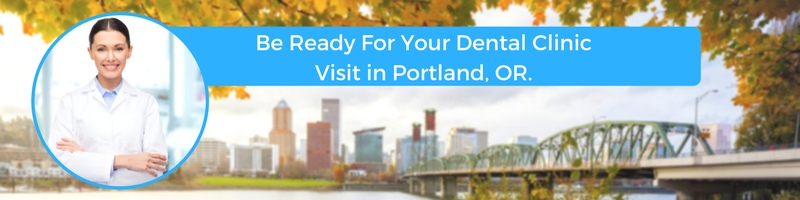 how to prepare for your portland or emergency dental clinic visit