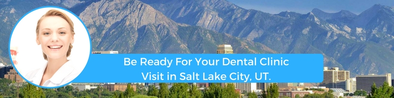 how to prepare for your salt lake city ut emergency dental clinic visit