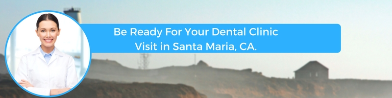 how to prepare for your santa maria ca emergency dental clinic visit