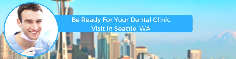 how to prepare for your seattle wa emergency dental clinic visit