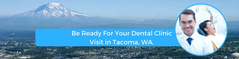 how to prepare for your tacoma wa emergency dental clinic visit